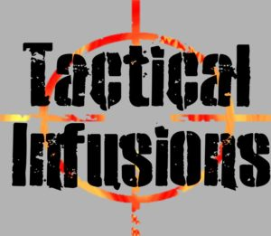Tactical Infusions