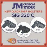 JM Custom Kydex Sig P320C Quick Ship Holsters